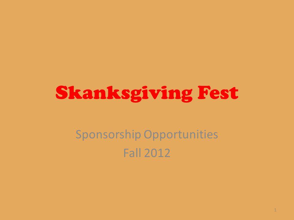 Skanksgiving Fest Sponsorship Opportunities Fall 2012 1