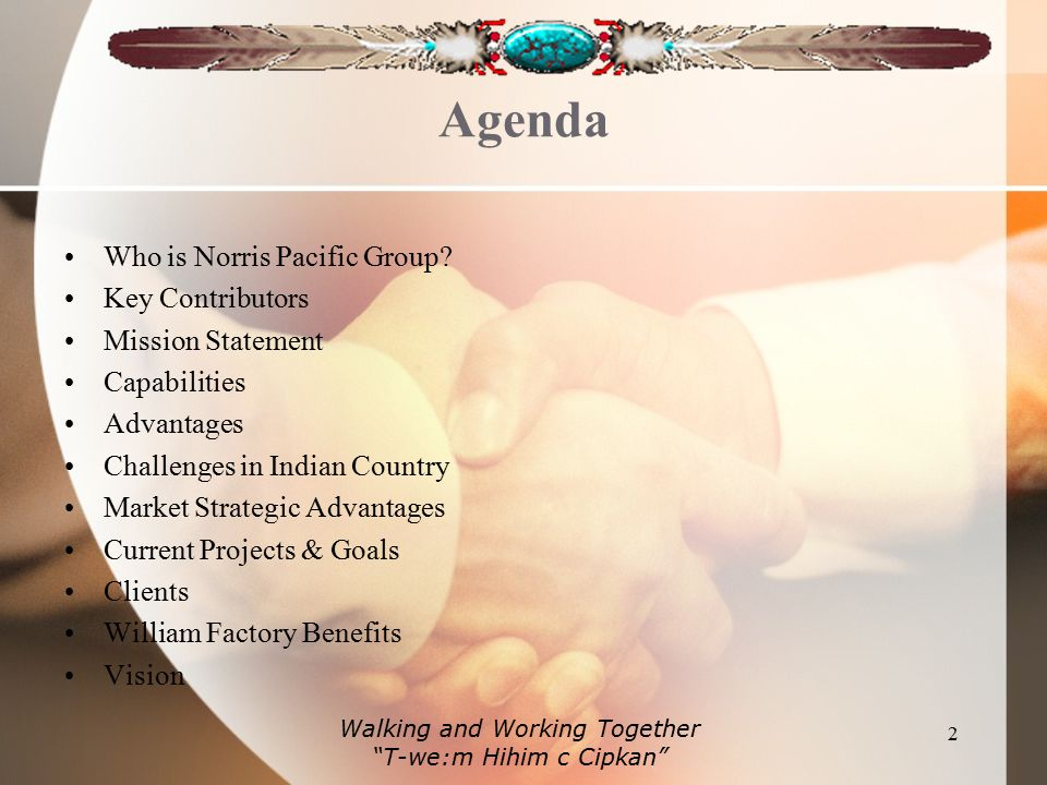 Agenda Who is Norris Pacific Group.
