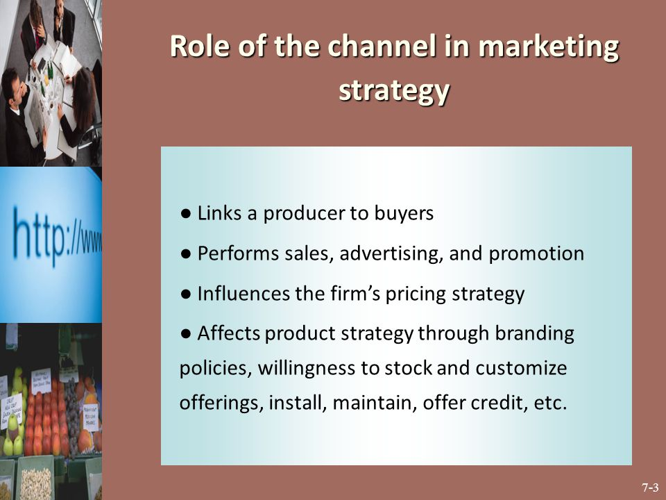 7-24 Multi-Channel Marketing Considerations ● Actual incremental revenue or merely cannibalization.