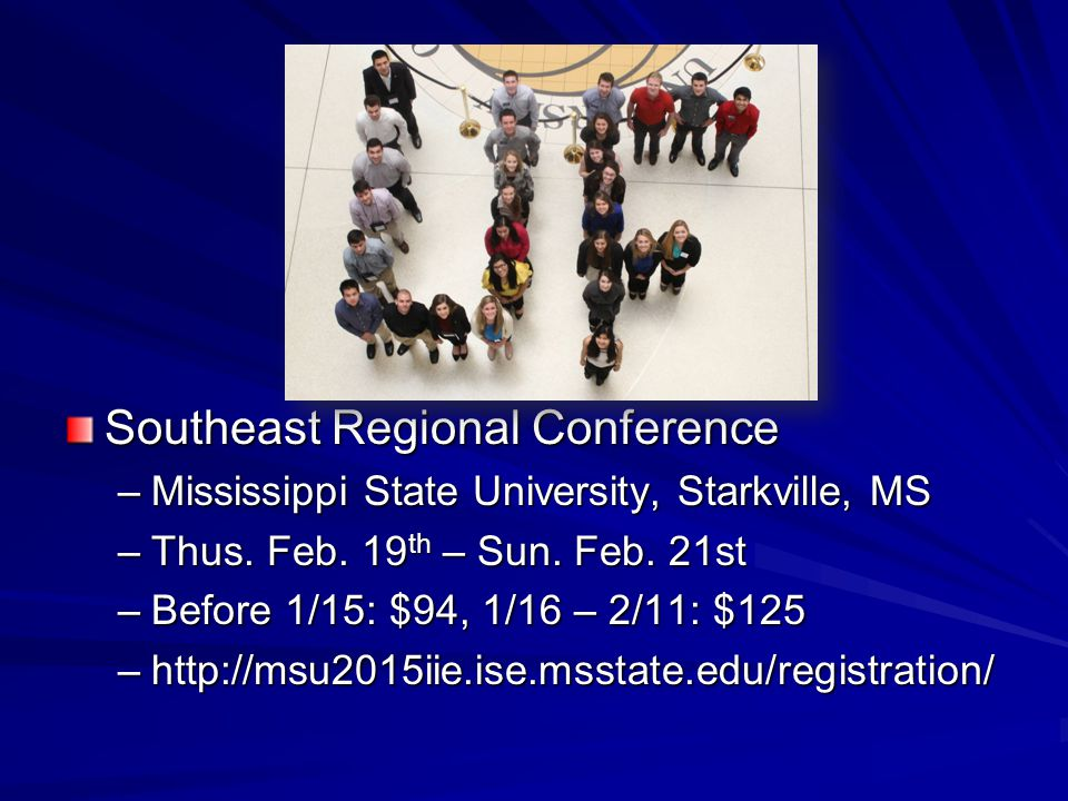 Southeast Regional Conference –Mississippi State University, Starkville, MS –Thus.