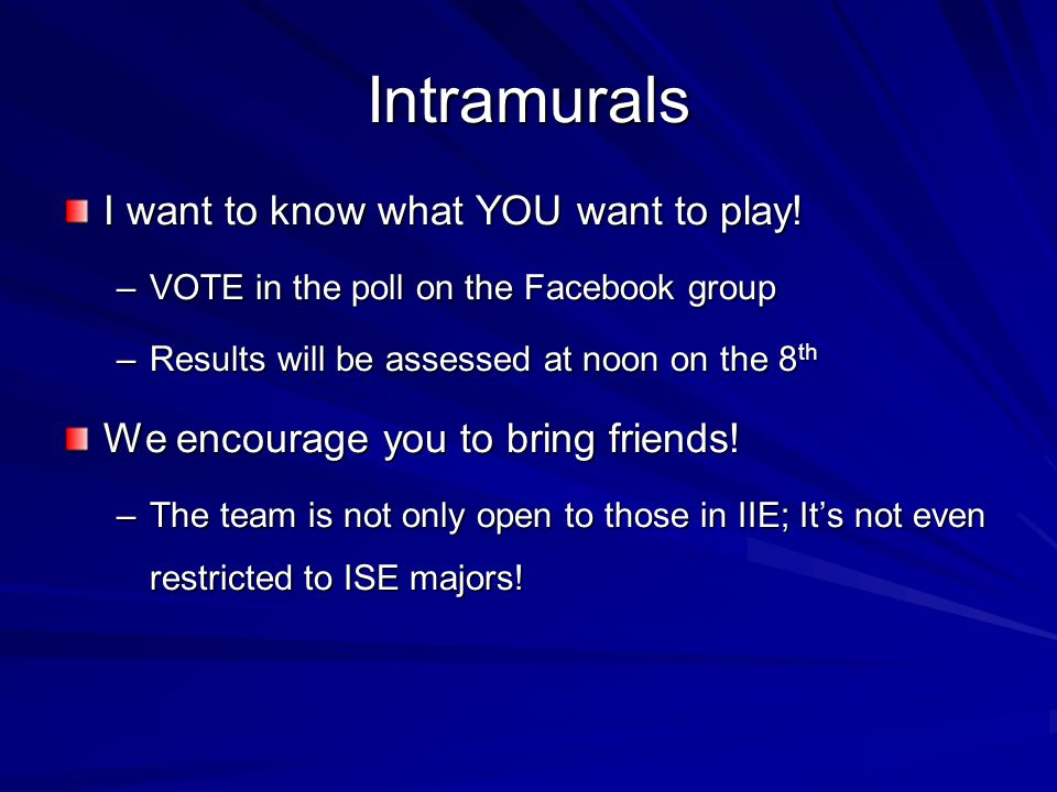 Intramurals I want to know what YOU want to play.