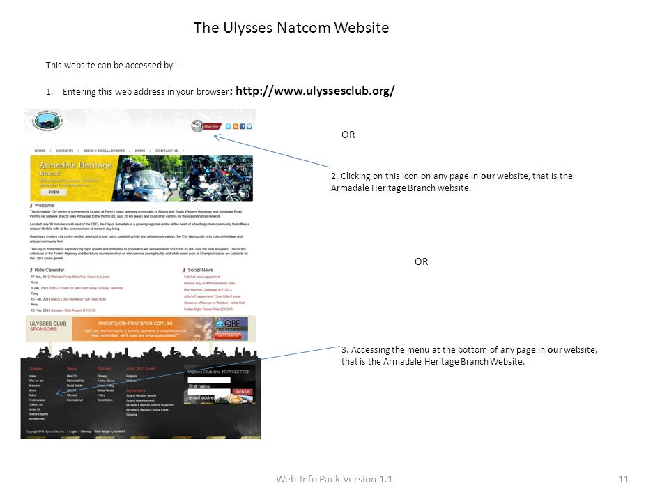 Web Info Pack Version 1.111 The Ulysses Natcom Website This website can be accessed by – 1.Entering this web address in your browser : http://www.ulys