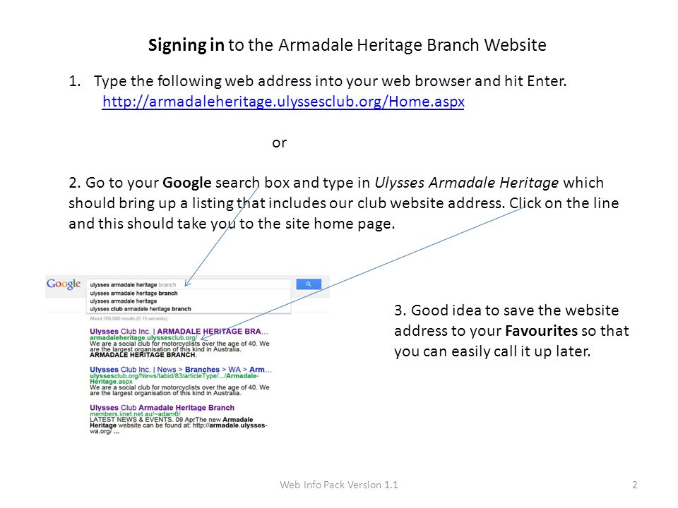 2 Signing in to the Armadale Heritage Branch Website 1.Type the following web address into your web browser and hit Enter. http://armadaleheritage.uly