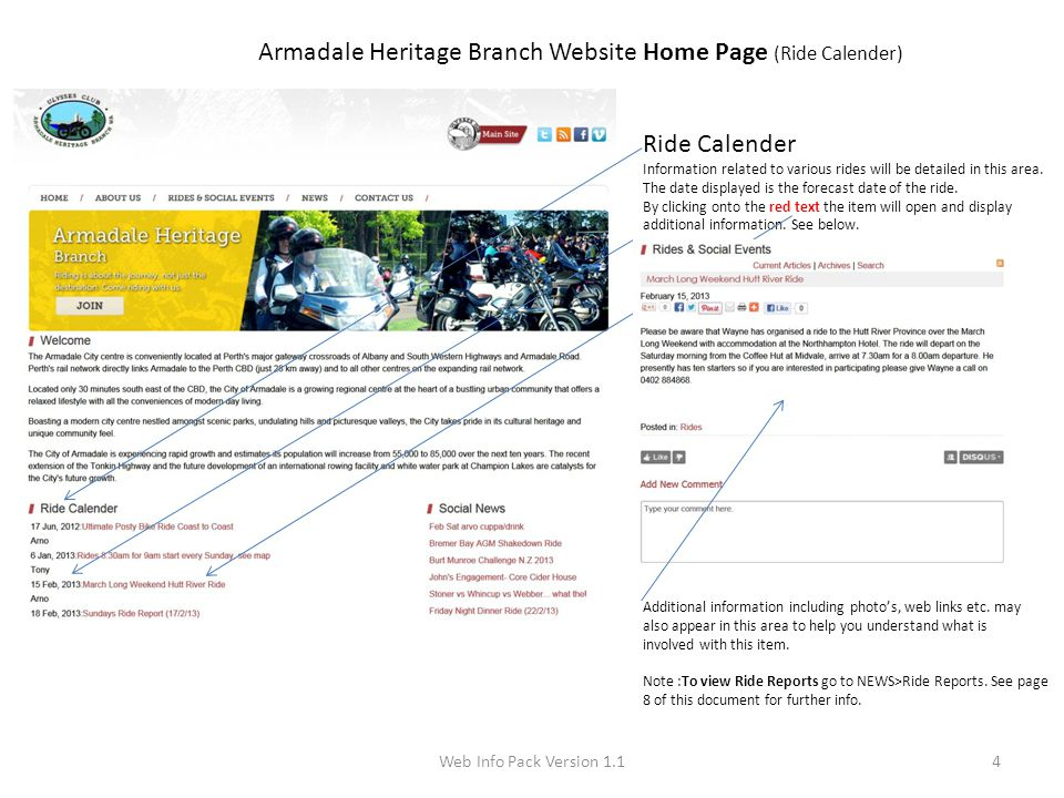 Web Info Pack Version 1.14 Armadale Heritage Branch Website Home Page (Ride Calender) Ride Calender Information related to various rides will be detailed in this area.