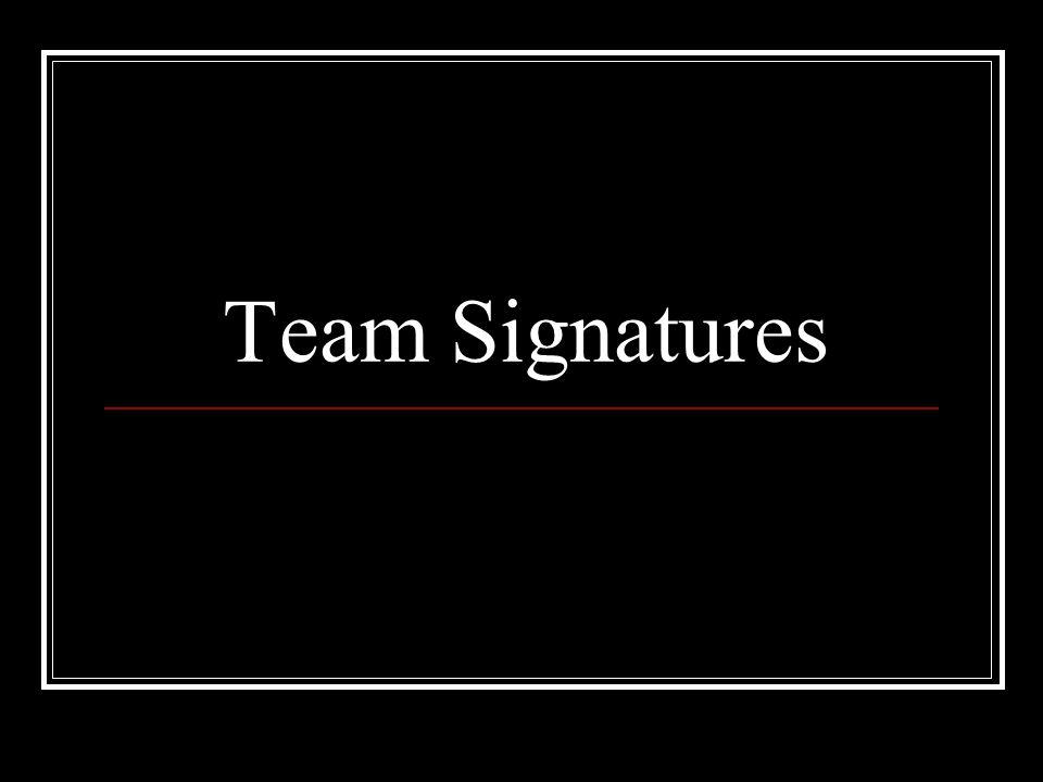 Team Signatures