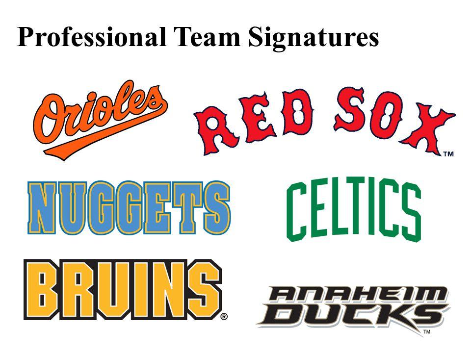 Professional Team Signatures