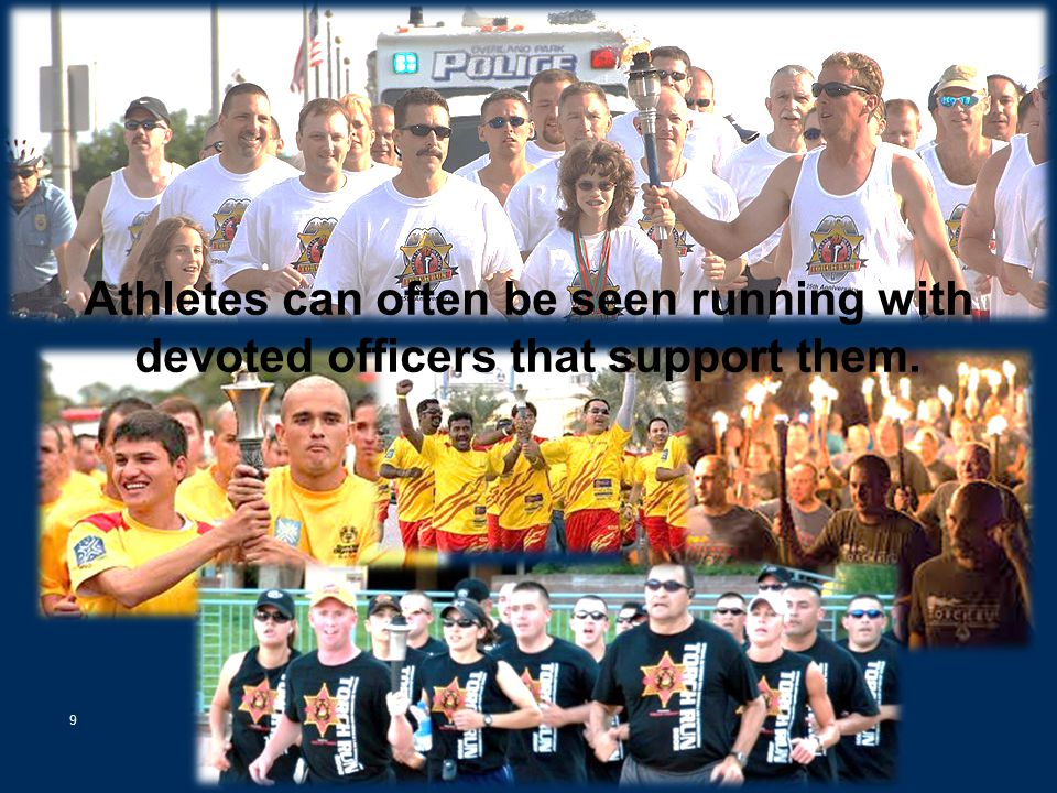 10 | Law Enforcement Torch Run ® for Special Olympics Can't Run.