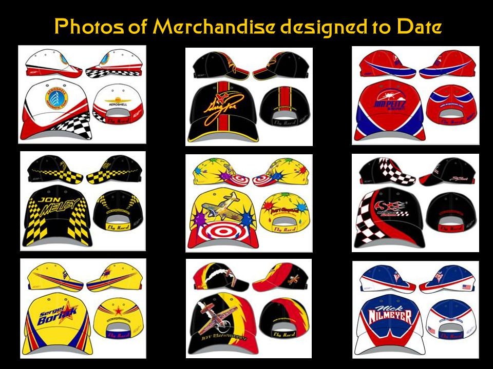 Photos of Merchandise designed to Date