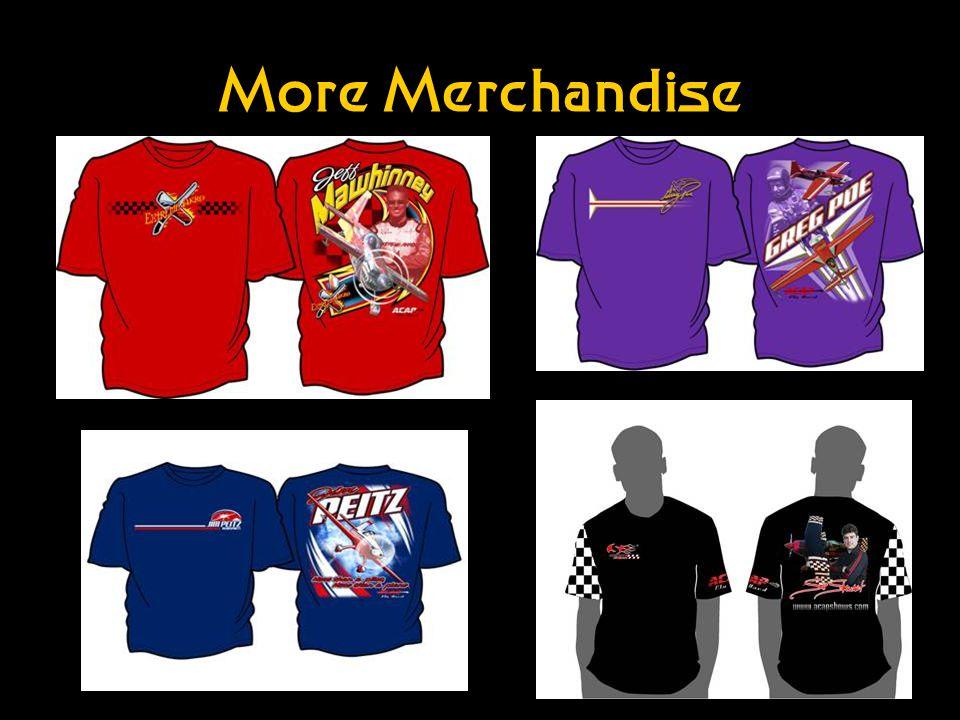 More Merchandise