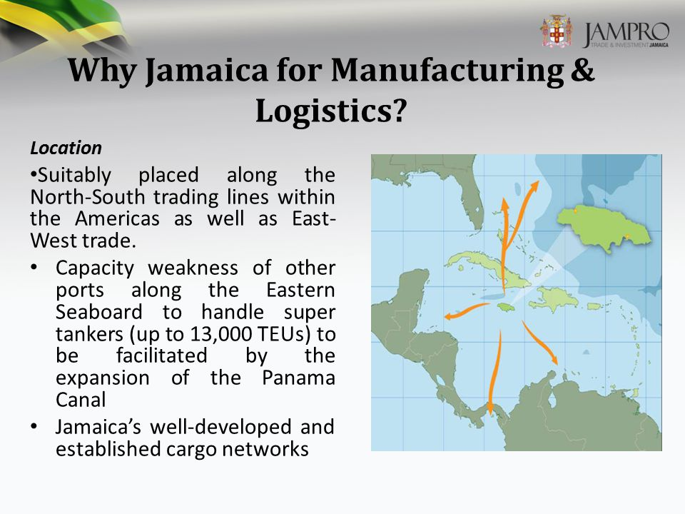 Why Jamaica for Manufacturing & Logistics.