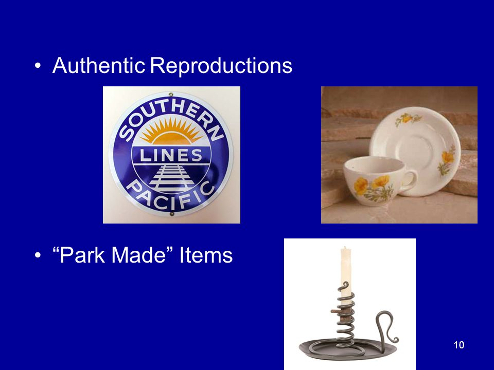 "10 Authentic Reproductions ""Park Made"" Items"