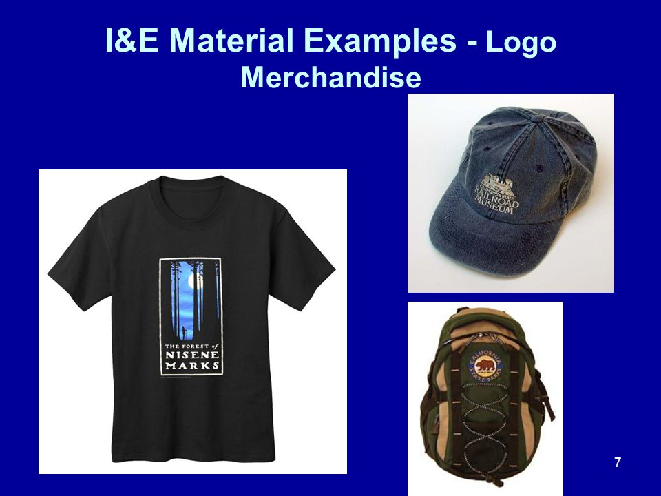 7 I&E Material Examples - Logo Merchandise