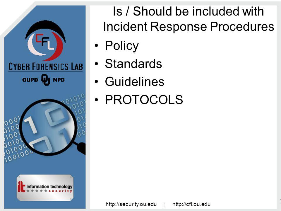 http://security.ou.edu | http://cfl.ou.edu 8 Protocols Computer Assessment Response Team (CART) Field Security Officers (FSO) Services