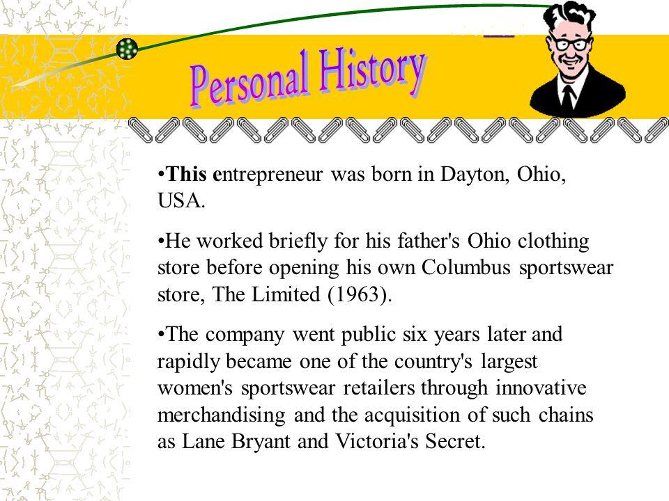 This entrepreneur was born in Dayton, Ohio, USA.