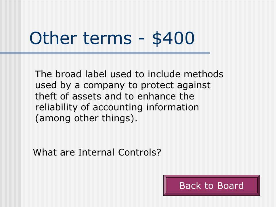 Other terms - $300 An internal control that separates the duties of employees so that the work of one person can be used to check the work of another.