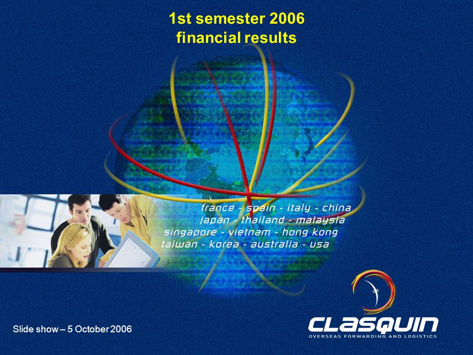 1 Slide show – 5 October 2006 1st semester 2006 financial results