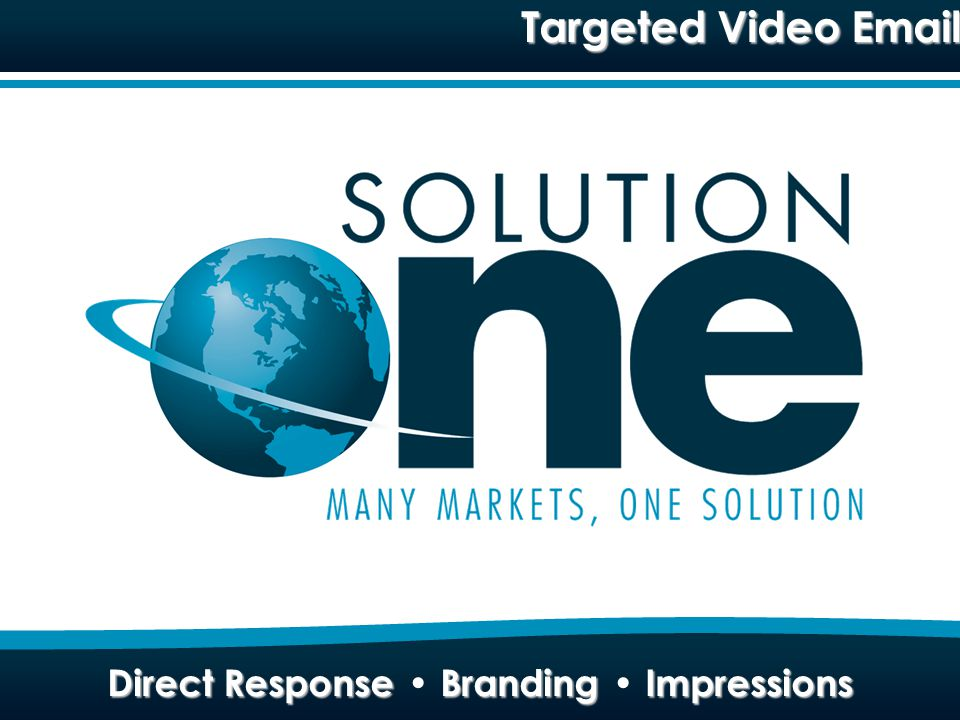 Direct Response Branding Impressions Targeted Video Email Direct Response Branding Impressions