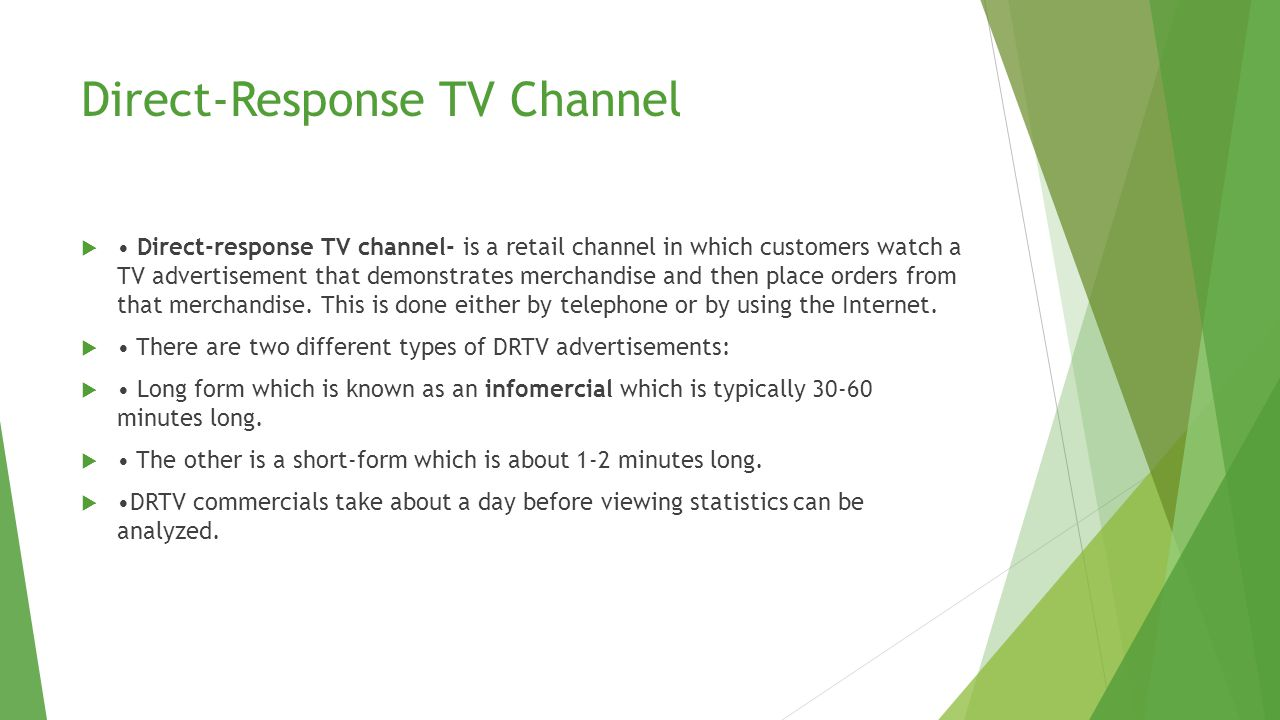 Television Home Shopping Channel Television home shopping- retail channel in which customers watch a TV network with programs that demonstrate merchandise and then place orders for that merchandise, usually by telephone or via the Internet.