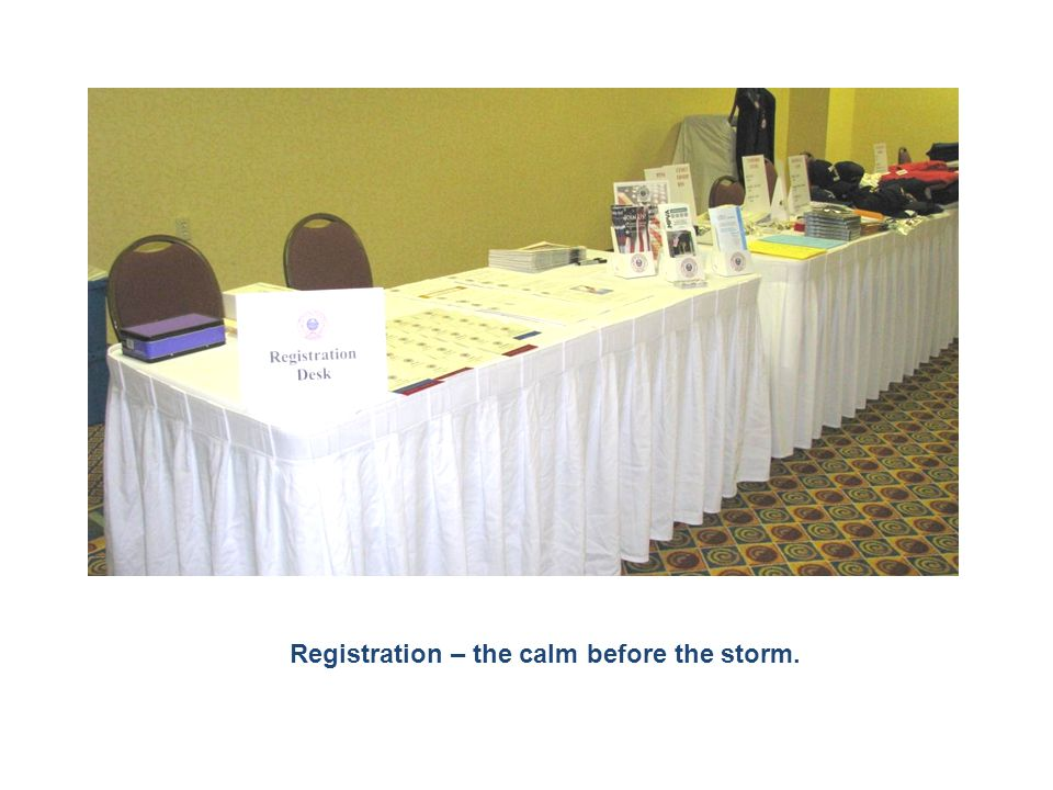 Registration – the calm before the storm.
