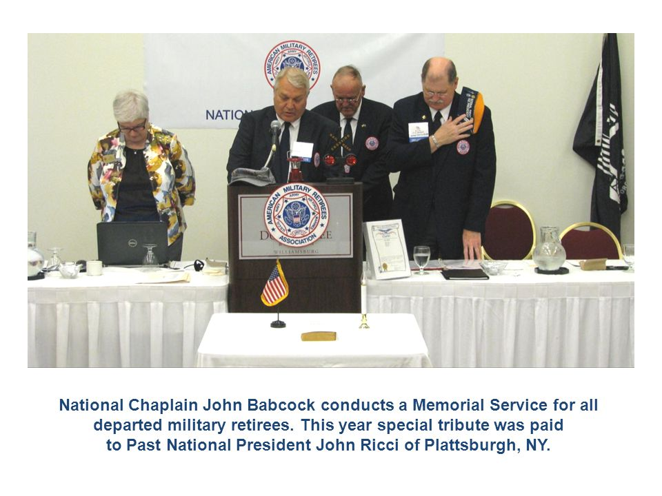 National Chaplain John Babcock conducts a Memorial Service for all departed military retirees.