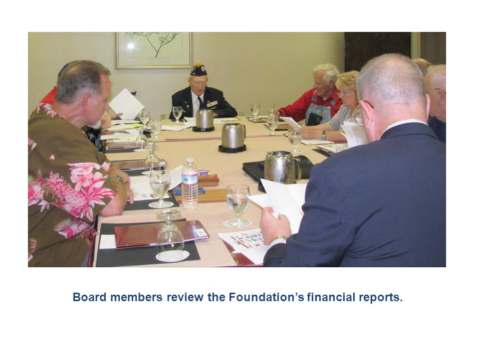 Board members review the Foundation's financial reports.