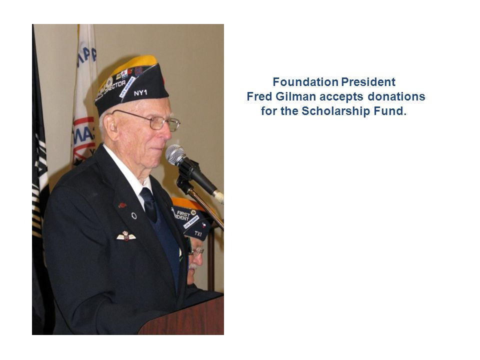 Foundation President Fred Gilman accepts donations for the Scholarship Fund.