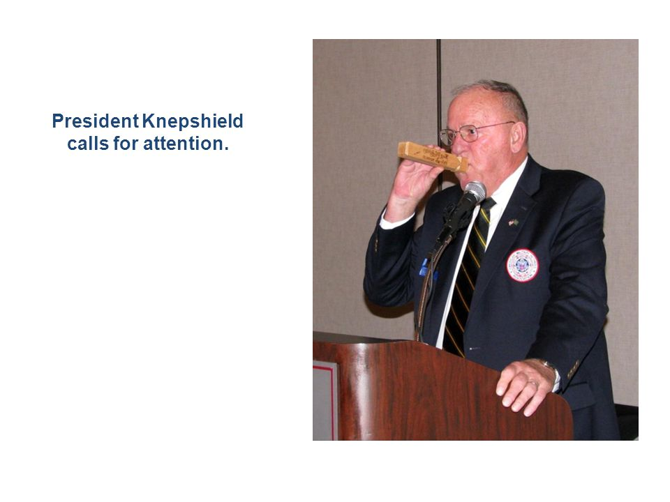 President Knepshield calls for attention.