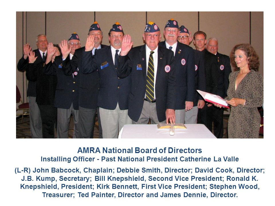 AMRA National Board of Directors Installing Officer - Past National President Catherine La Valle (L-R) John Babcock, Chaplain; Debbie Smith, Director; David Cook, Director; J.B.