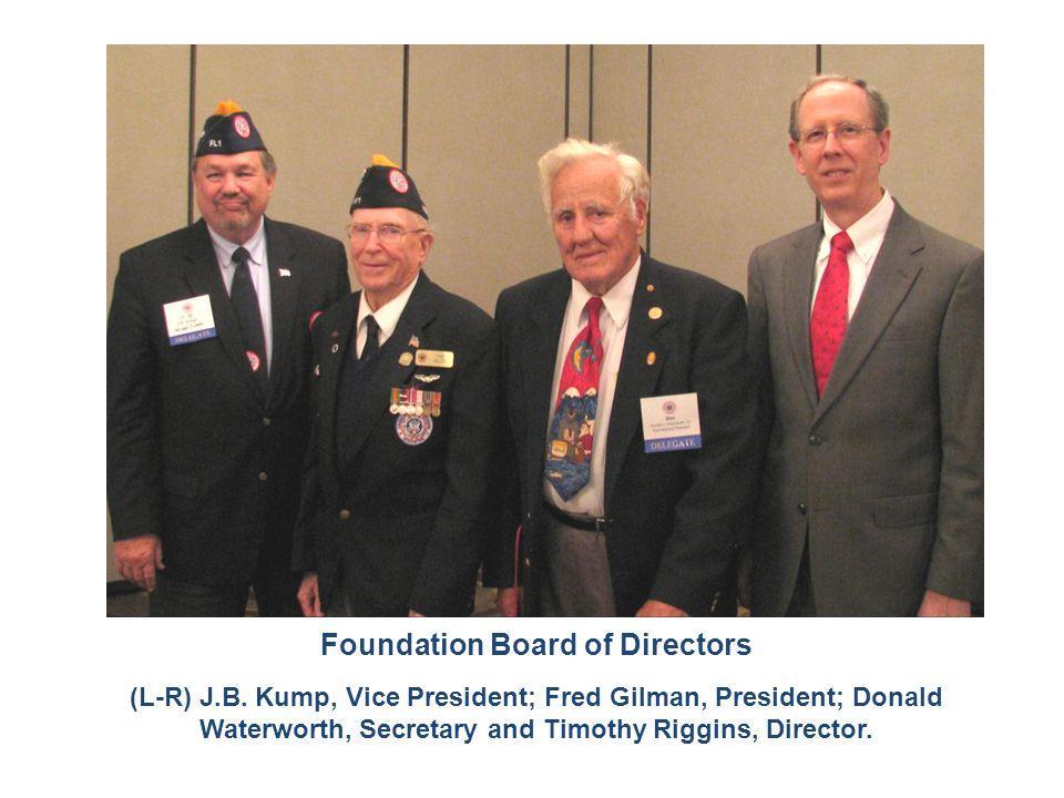 Foundation Board of Directors (L-R) J.B. Kump, Vice President; Fred Gilman, President; Donald Waterworth, Secretary and Timothy Riggins, Director.