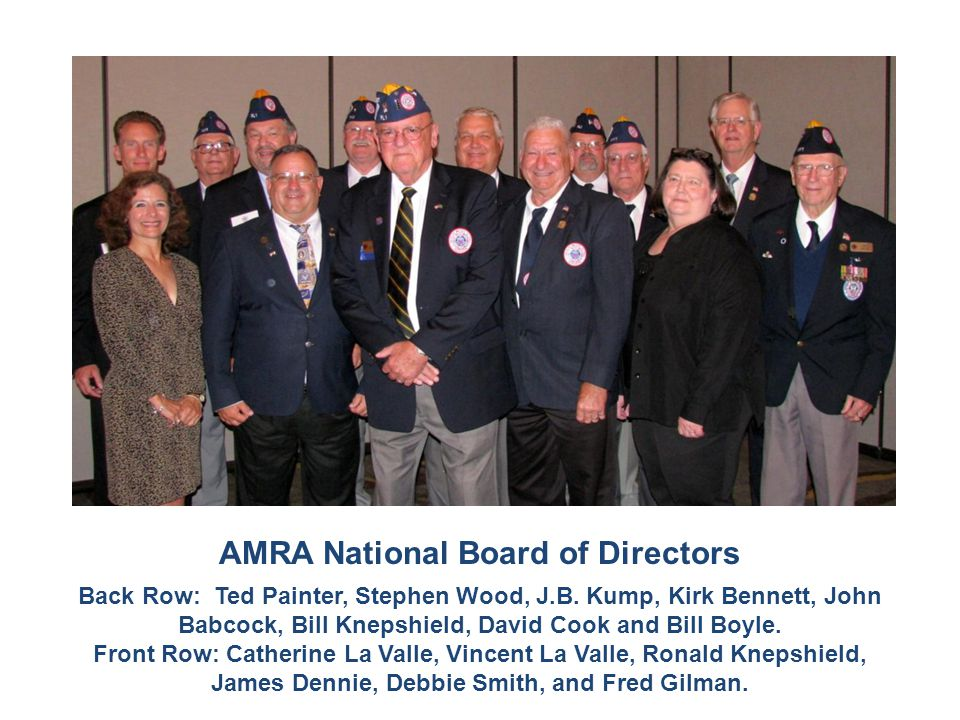 AMRA National Board of Directors Back Row: Ted Painter, Stephen Wood, J.B.