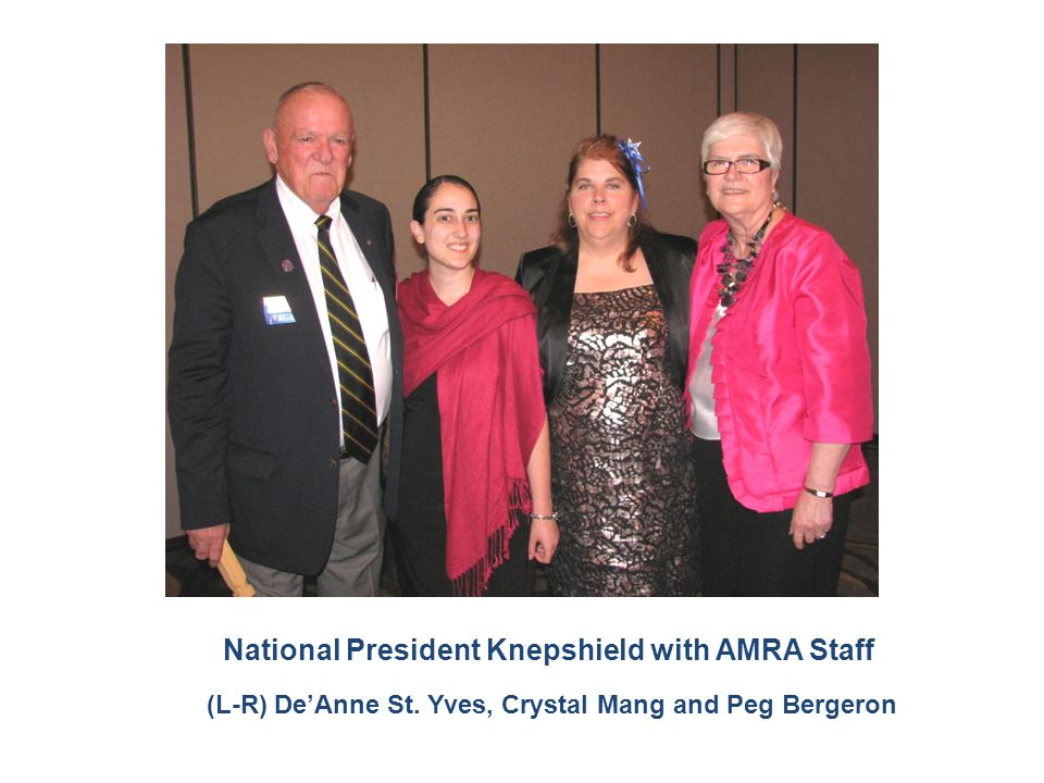 National President Knepshield with AMRA Staff (L-R) De'Anne St. Yves, Crystal Mang and Peg Bergeron