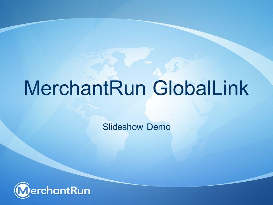 MerchantRun GlobalLink Slideshow Demo