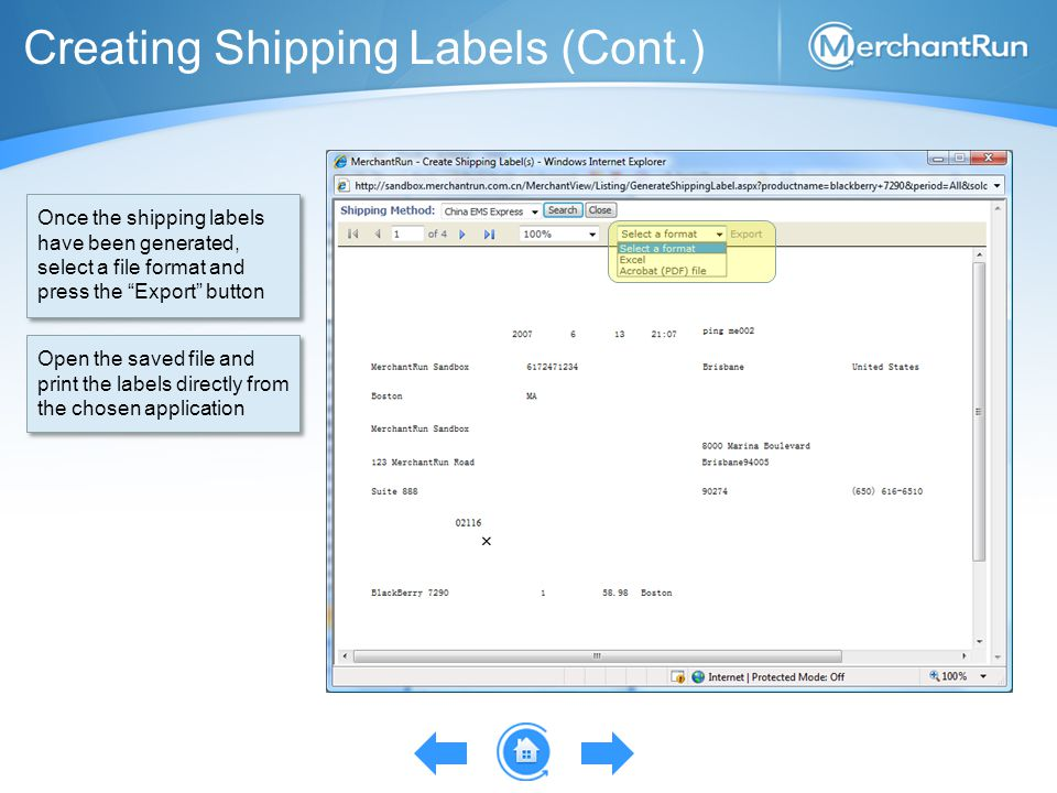 """Creating Shipping Labels (Cont.) Once the shipping labels have been generated, select a file format and press the """"Export"""" button Open the saved file"""