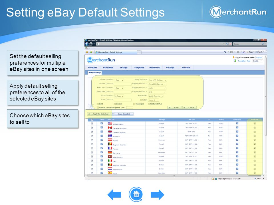 Setting eBay Default Settings Set the default selling preferences for multiple eBay sites in one screen Apply default selling preferences to all of th
