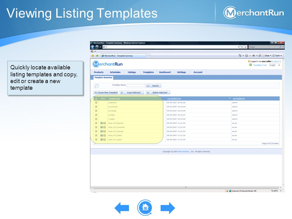 Viewing Listing Templates Quickly locate available listing templates and copy, edit or create a new template