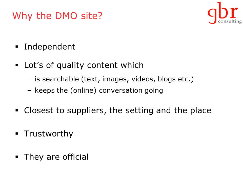 Why the DMO site.