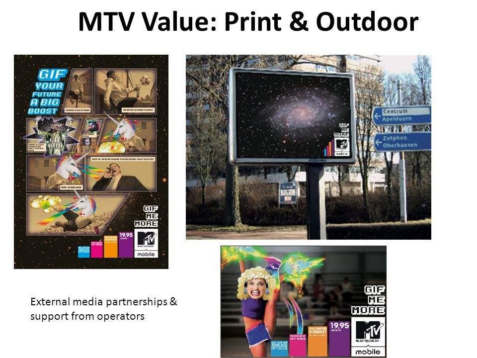 MTV Value: Print & Outdoor External media partnerships & support from operators
