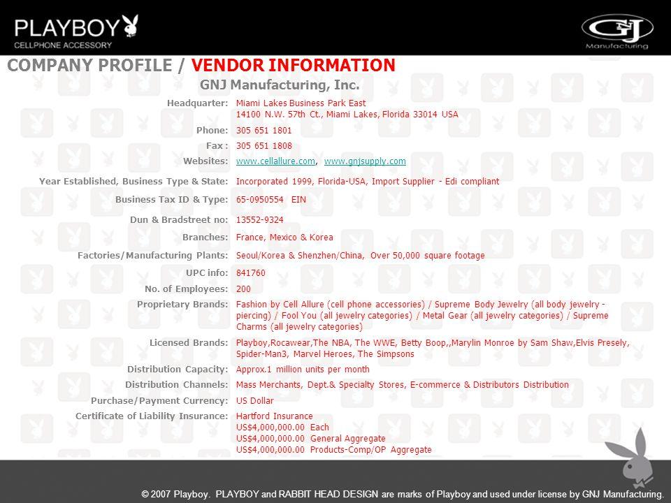 COMPANY PROFILE / VENDOR INFORMATION Miami Lakes Business Park East 14100 N.W. 57th Ct., Miami Lakes, Florida 33014 USA 305 651 1801 305 651 1808 www.