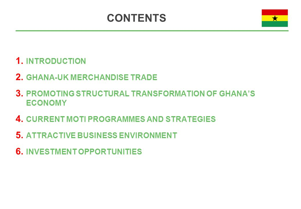 CONTENTS 1. INTRODUCTION 2. GHANA-UK MERCHANDISE TRADE 3.