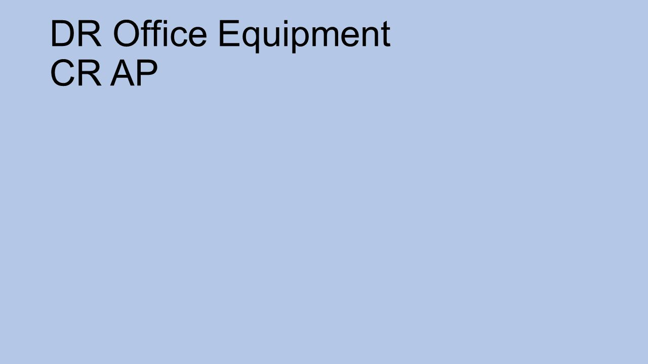 DR Office Equipment CR AP
