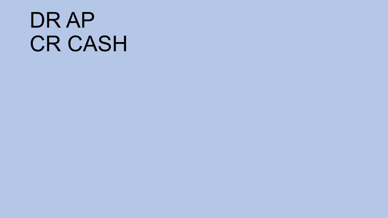 DR AP CR CASH