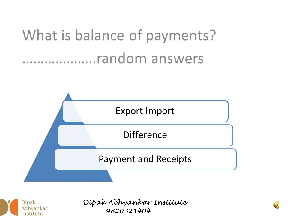 Balance of Payments Dipak Abhyankar