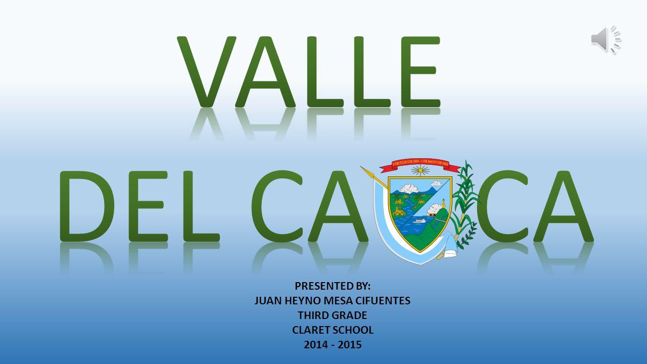 PRESENTED BY: JUAN HEYNO MESA CIFUENTES THIRD GRADE CLARET SCHOOL 2014 - 2015