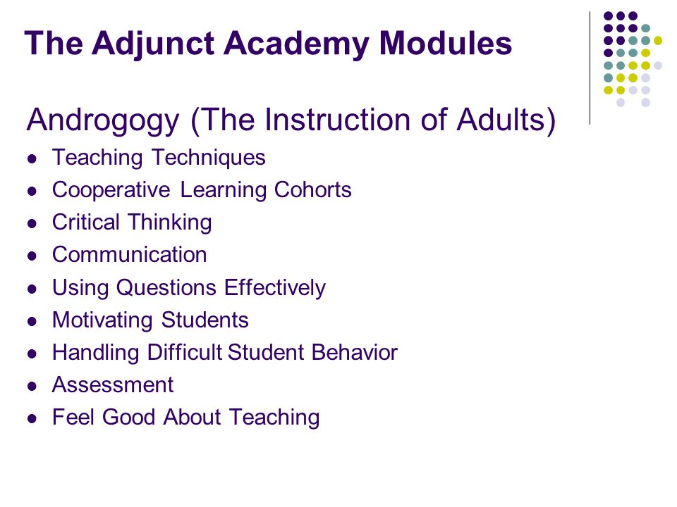 Additional Modules Overview of Volunteer State A Profile of Volunteer State Students WebCT and Instructional Design Developmental Students Students with Disabilities Library Resources Classroom Management Legal Issues of Teaching (Copyright, FERPA, ADA, etc.) Volunteer State Policies and Procedures