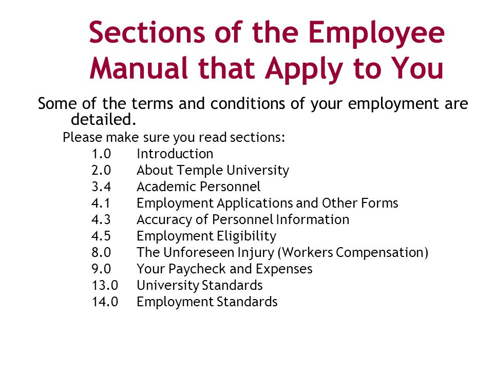 Sections of the Employee Manual that Apply to You Some of the terms and conditions of your employment are detailed.
