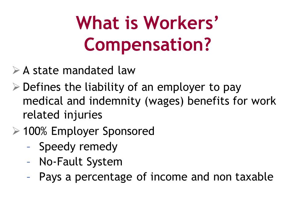 What is Workers' Compensation.