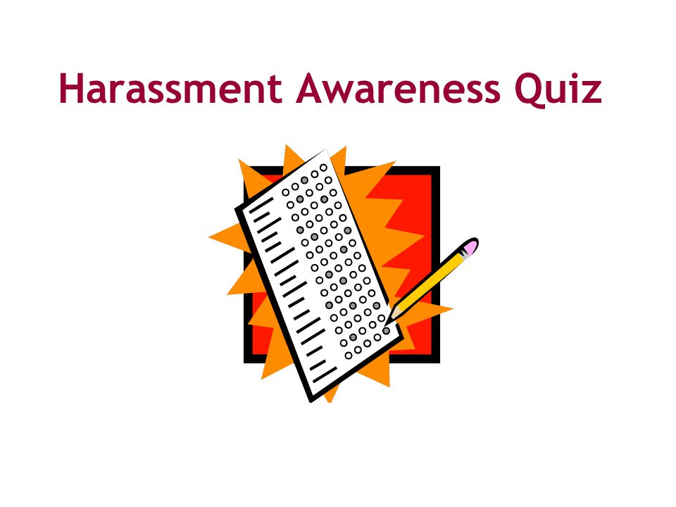 Harassment Awareness Quiz