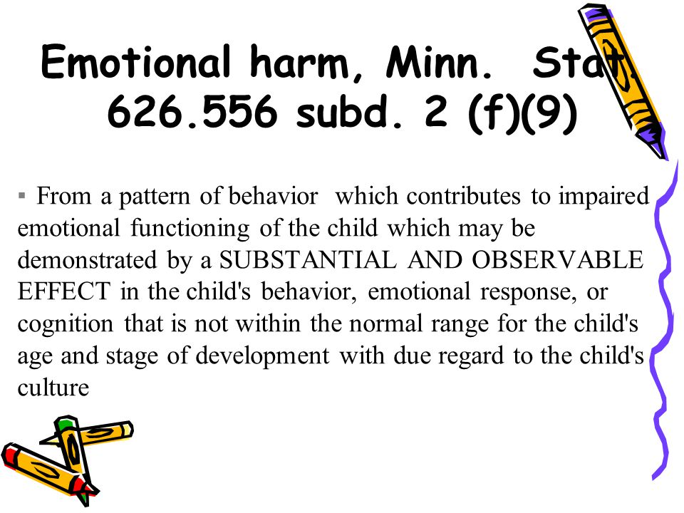 Emotional harm, Minn. Stat. 626.556 subd.