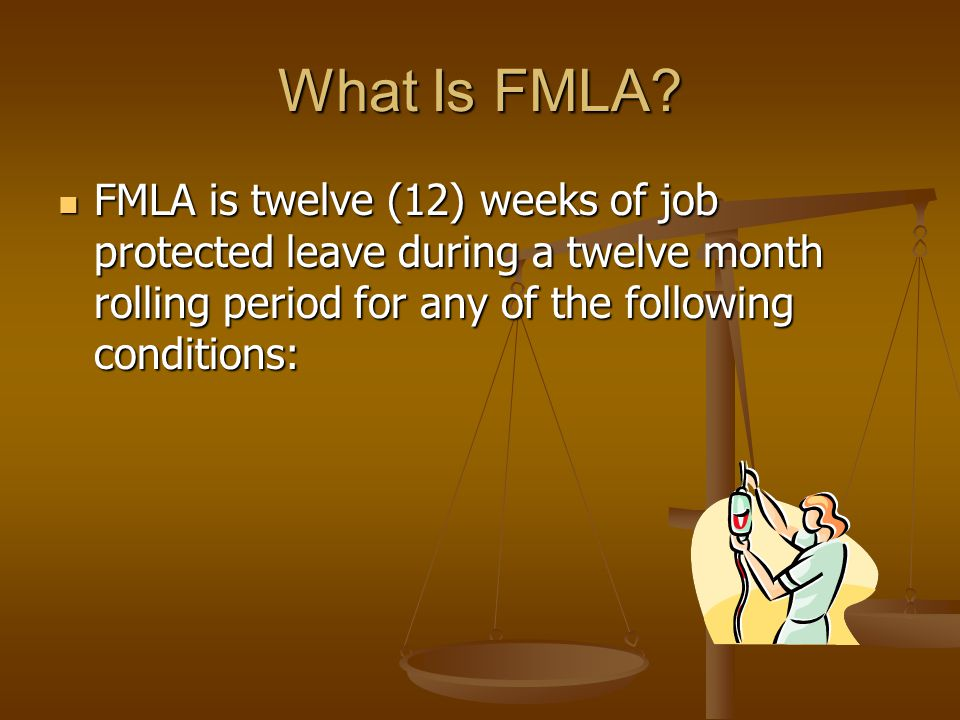 FMLA Family and Medical Leave Act of 1993