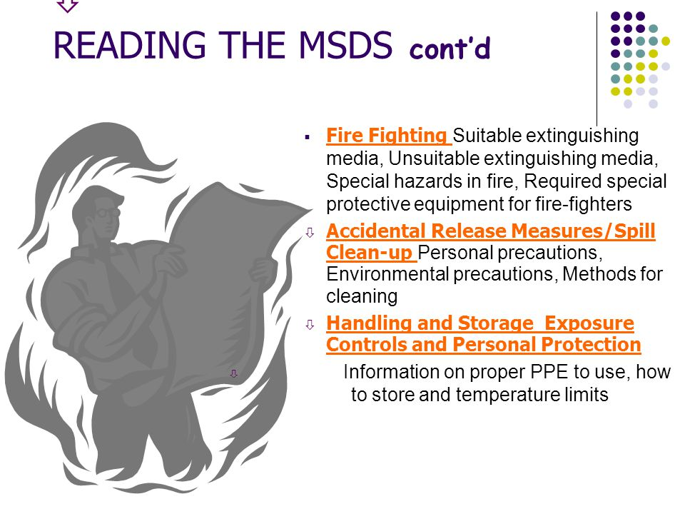 R EADING THE MSDS  Identity The chemical name, trade name and manufacturers name, address and emergency phone number can be found here.